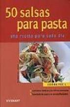 50 salsas para pasta: una receta para cada dia
