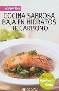 Cocina sabrosa baja en hidratos de carbono