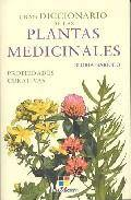Gran diccionario de las plantas medicinales. propiedades curativa s